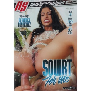 DVD - Squirt For Me